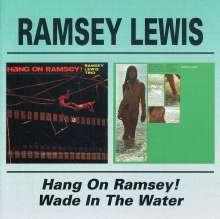 Ramsey Lewis (geb. 1935): Wade In The Water / Hang On Ramsey!, CD