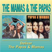 The Mamas & The Papas: Deliver / The Papas & Mamas, CD