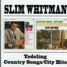 Slim Whitman: Yodeling / Country Songs - City Hits, CD