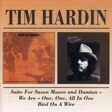 Tim Hardin: Suite For Susan Moore And Damion & Bird On A Wire, CD