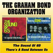 Graham Bond: Sound Of '65 / There's A Bond Between Us, CD