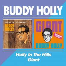 Buddy Holly: Holly In The Hills / Giant, CD