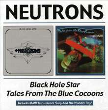 Neutrons: Black Hole Star / Tales From The Blue Cocoons, CD