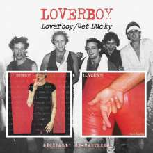 Loverboy: Loverboy / Get Lucky, CD