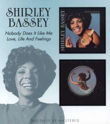 Shirley Bassey: Nobody Does It Like Me / Love, Life And Feelings, 2 CDs
