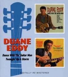 Duane Eddy: Dance With The Guitar Man /Twangin' Up A Storm, CD