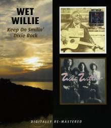 Wet Willie: Keep On Smilin' / Dixie Rock, CD