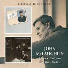 John McLaughlin (geb. 1942): Electric Guitarist / Electric Dreams, CD