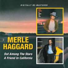 Merle Haggard: Out Among The Stars / A Friend In California, CD