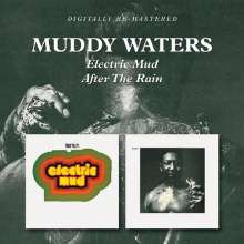 Muddy Waters: Electric Mud / After The Rain, CD