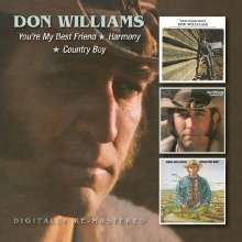 Don Williams: You're My Best Friend / Harmony / Country Boy, 2 CDs