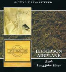 Jefferson Airplane: Bark / Long John Silver, 2 CDs