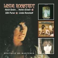 Linda Ronstadt: Hand Sown....Home Grown / Silk Purse / Linda Ronstad, 2 CDs