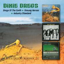 The Dixie Dregs: Dregs Of The Earth / UnsungHeroes / Industry Standard, 2 CDs