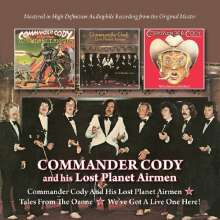 Commander Cody: Commander Cody And His Lost Planet Airmen / Tales From The Ozone / We've Got Alive One Here, 2 CDs