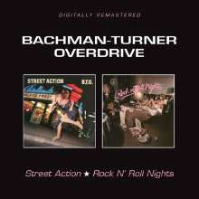 Bachman-Turner Overdrive: Street Action / Rock'n'Roll Nights, CD