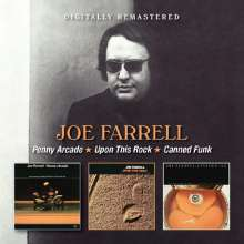 Joe Farrell (1937-1986): Penny Arcade / Upon This Rock / Canned Funk, 2 CDs