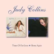 Judy Collins: Times Of Our Lives / Home Again, CD