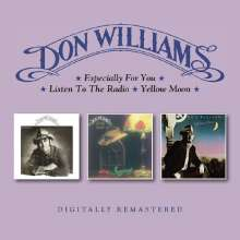 Don Williams: Especially For You / Listen To The Radio / Yellow Moon, 2 CDs