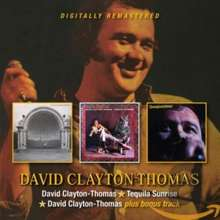 David Clayton-Thomas: David Clayton-Thomas / Tequila Sunrise / David Clayton, 2 CDs