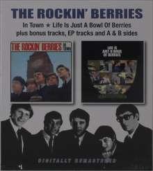 Rockin' Berries: In Town / Life Is Just A Bowl Of Berries Plus Bonus Tracks..., 2 CDs
