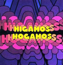 Higamos Hogamos: Infinity Plus One, LP