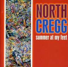 North Cregg: Summer At My Feet, CD