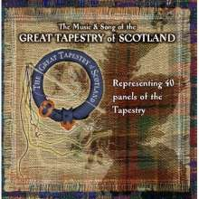 The Music & Song Of The Great Tapestry Of Scotland, 2 CDs