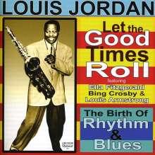 Louis Jordan (1908-1975): Let The Good Times Roll, CD