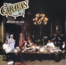 Caravan: Better By Far, CD