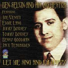 Ben Selvin: Let Me Sing And I'm Happy, CD