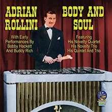 Adrian Rollini: Body And Soul, CD