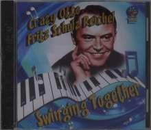 Crazy Otto (Fritz Schulz Reichel): Swinging Together, CD