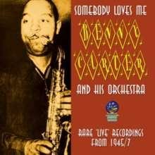 Benny Carter (1907-2003): Somebody Loves Me, CD