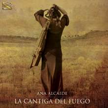 Ana Alcaide: La Cantiga Del Fuego, CD