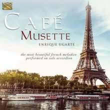Enrique Ugarte: Cafe Musette, CD