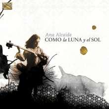 Ana Alcaide: Como La Luna Y El Sol, CD