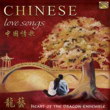 Heart Of The Dragon Ensemble: Chinese Love Songs, CD