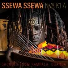 Ssewa Ssewa: Nva K'la: Grooves From Kampala, Uganda, CD