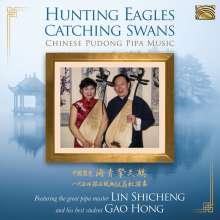 Lin Shicheng & Gao Hong: Hunting Eagles Catching Swans, CD