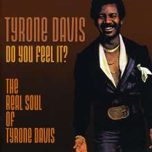 Tyrone Davis: Do You Feel It, CD