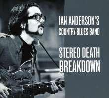 Ian Anderson: Stereo Death Breakdown, CD