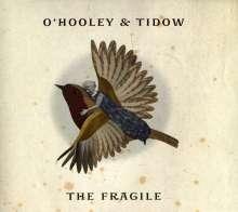 O'Hooley & Tidow: The Fragile, CD