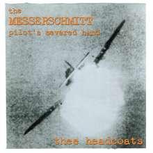 Thee Headcoats: The Messerschmitt Pilot's Severed Hand (Red Vinyl), LP