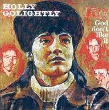Holly Golightly: God Don't Like It (180g) (mono), LP