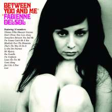 Fabienne Delsol: Between You And Me, LP