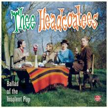 Thee Headcoats: Ballad Of The Insolent Pub, LP
