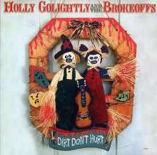 Holly Golightly: Dirt Don't Hurt, LP