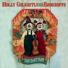 Holly Golightly: Dirt Don't Hurt, CD