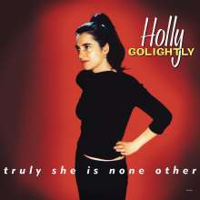 Holly Golightly: Truly She Is None Other (180g), LP